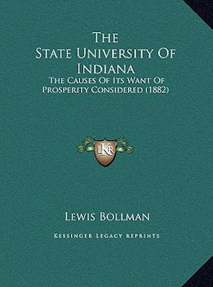 The State University of Indiana the State University of Indiana af Lewis Bollman