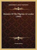 Memoirs of the Pilgrims at Leyden (1845) af George Sumner