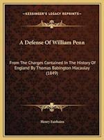 A Defense of William Penn af Henry Fairbairn