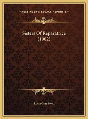 Sisters of Reparatrice (1902) af Lucia Gray Swett