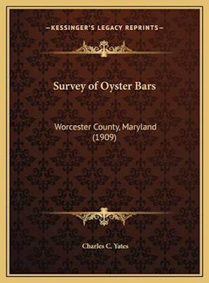 Survey of Oyster Bars af Charles C. Yates