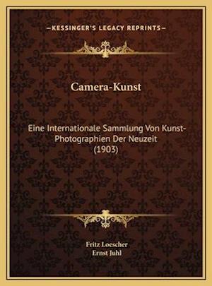 Camera-Kunst af Fritz Loescher