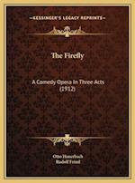 The Firefly af Rudolf Friml, Otto Hauerbach