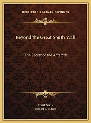 Beyond the Great South Wall af Frank Savile