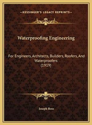 Waterproofing Engineering af Joseph Ross