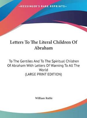 Letters to the Literal Children of Abraham af William Ruble