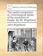 The Useful Companion af John Brightland