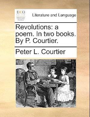 Revolutions af Peter L. Courtier