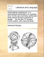 Grammatic] Qu]stiones af Nathaniel Morgan