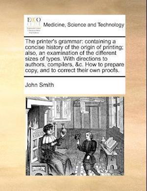 The Printer's Grammar af John Smith