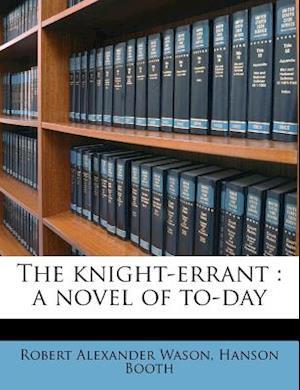 The Knight-Errant af Robert Alexander Wason, Hanson Booth