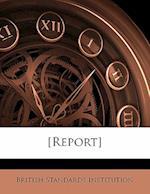 [Report] Volume 30 af British Standards Institution