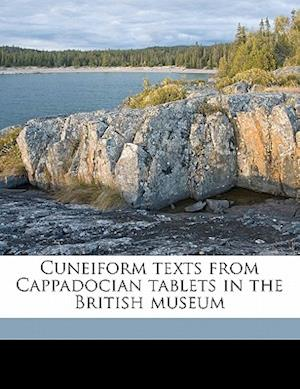 Cuneiform Texts from Cappadocian Tablets in the British Museum Volume PT.1 af Sidney Smith, D. J. Wiseman