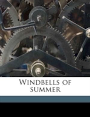 Windbells of Summer af Leone Scott