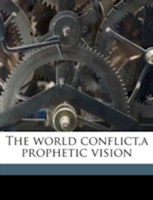 The World Conflict, a Prophetic Vision af William Augustus Benjamin