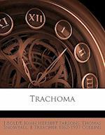 Trachoma af John Herbert Parsons, Thomas Snowball, J. Boldt