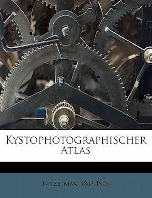 Kystophotographischer Atlas af Max Nitze