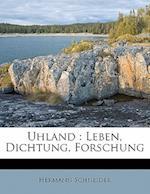 Uhland af Hermann Schneider
