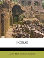 Poems af Mary Bell Currie-Bolish