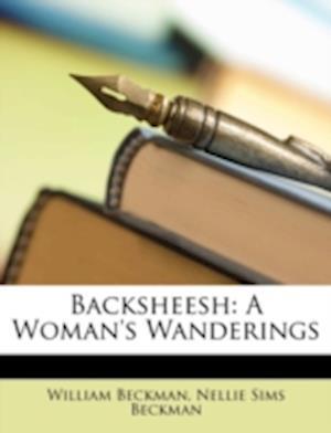 Backsheesh af William Beckman, Nellie Sims Beckman
