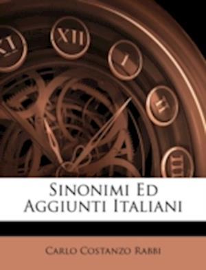 Sinonimi Ed Aggiunti Italiani af Carlo Costanzo Rabbi