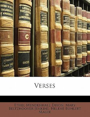 Verses af Ethel Mendenhall Dixon, Helene Buhlert Magee, Mary Beltzhoover Jenkins