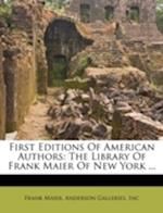 First Editions of American Authors af Frank Maier, Anderson Galleries, Inc