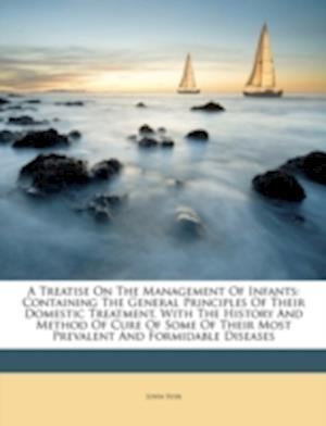 A   Treatise on the Management of Infants af John Syer