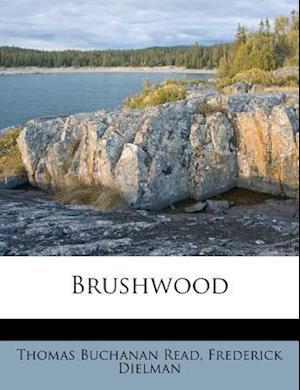 Brushwood af Frederick Dielman, Thomas Buchanan Read