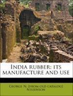 India Rubber af George N. Nissenson
