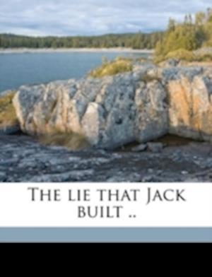 The Lie That Jack Built .. af Georgia Earle