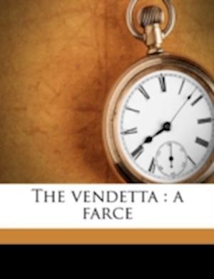 The Vendetta af William E. McKenna
