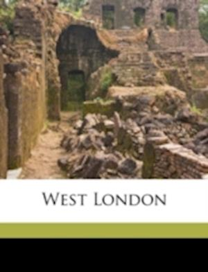 West London af George Frederick Bosworth