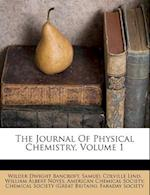 The Journal of Physical Chemistry, Volume 1 af Wilder Dwight Bancroft