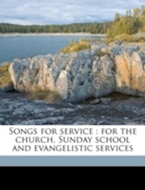 Songs for Service af Charles H. Gabriel