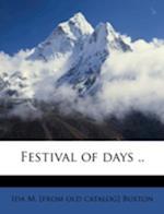 Festival of Days .. af Ida M. Buxton