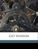 Get Wisdom af John Calvin Bright