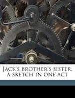 Jack's Brother's Sister, a Sketch in One Act af Marion Short, Pauline Phelps