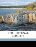 The Infernal Comedy. af Richard Gerner