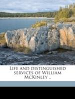 Life and Distinguished Services of William McKinley .. Volume 1 af Murat Halstead, Augustus J. Munson, Chauncey Mitchell Depew