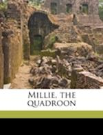 Millie, the Quadroon af Lizzie May Elwyn