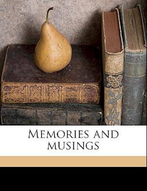 Memories and Musings af Brownlow Hopper