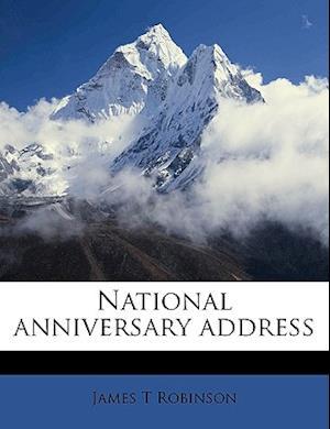 National Anniversary Address af James T. Robinson