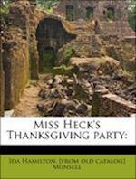 Miss Heck's Thanksgiving Party af Ida Hamilton Munsell
