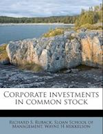 Corporate Investments in Common Stock af Wayne H. Mikkelson, Richard S. Ruback