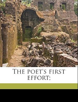 The Poet's First Effort; af John D. Foot