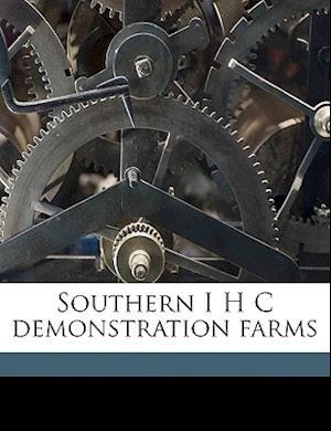Southern I H C Demonstration Farms af George Howard Alford