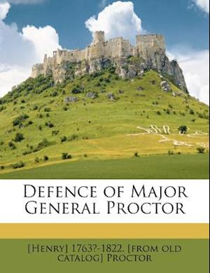 Defence of Major General Proctor af Henry Proctor