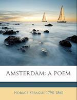 Amsterdam af Horace Sprague