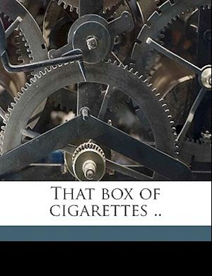 That Box of Cigarettes .. af Rosemary Baum